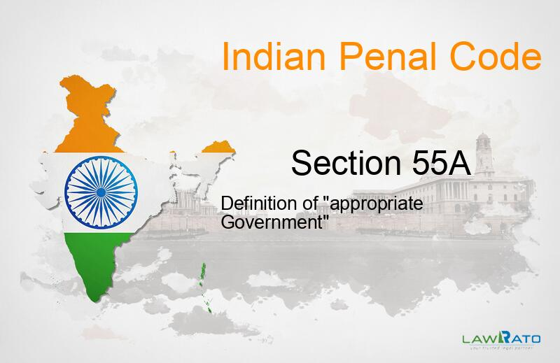 IPC Section-55A